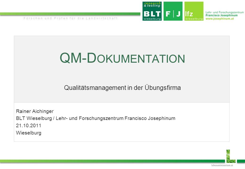 Research & Testing QM-D OKUMENTATION Qualitätsmanagement in der Übungsfirma2 - Verfahrens- anweisungen