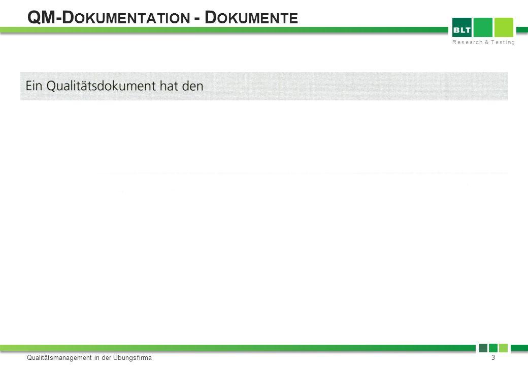 Research & Testing QM-D OKUMENTATION - A UFZEICHNUNGEN Qualitätsmanagement in der Übungsfirma4
