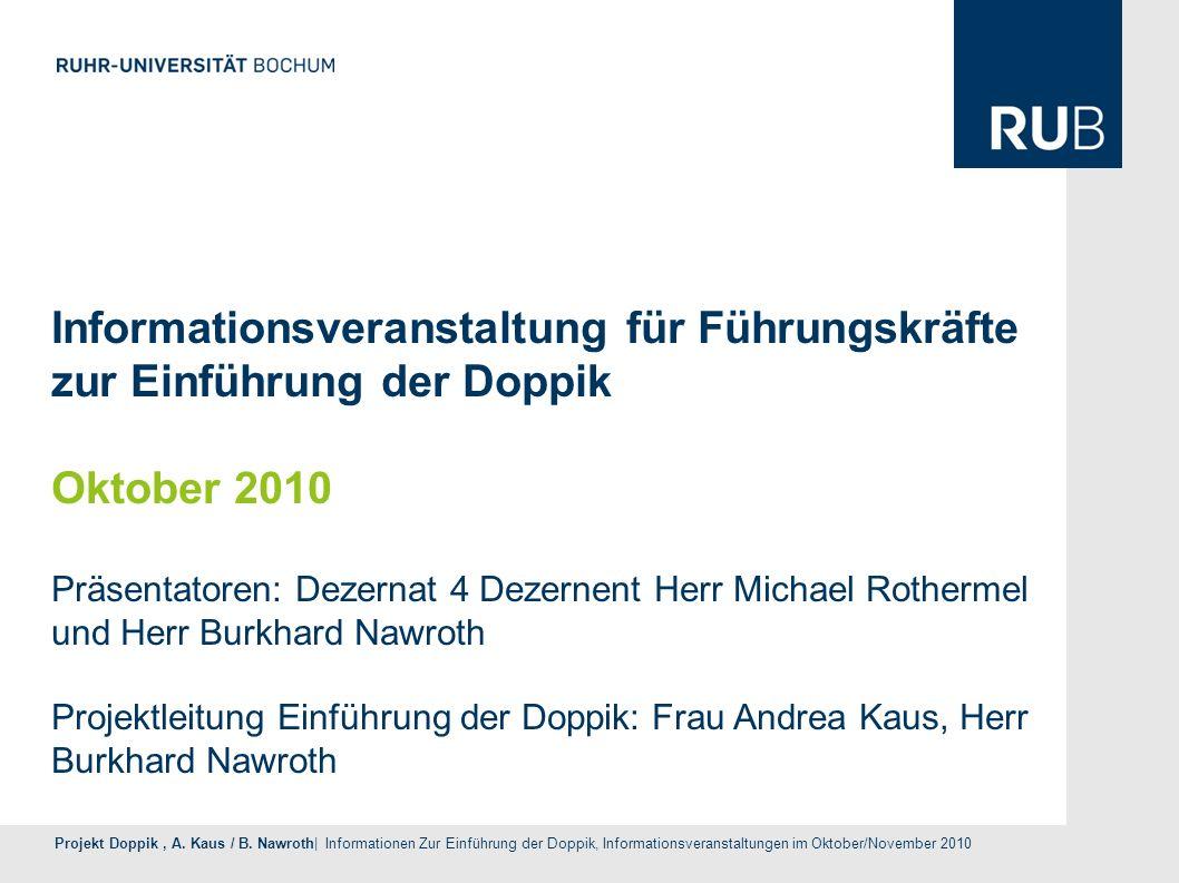 Projekt Doppik, A. Kaus / B. Nawroth| Informationen Zur Einführung der Doppik, Informationsveranstaltungen im Oktober/November 2010 Informationsverans