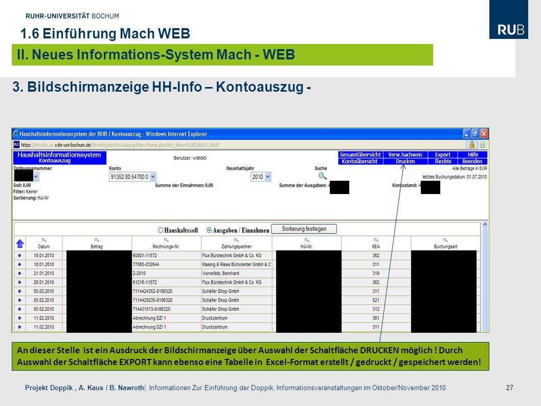27 Projekt Doppik, A. Kaus / B. Nawroth| Informationen Zur Einführung der Doppik, Informationsveranstaltungen im Oktober/November 2010 3. Bildschirman