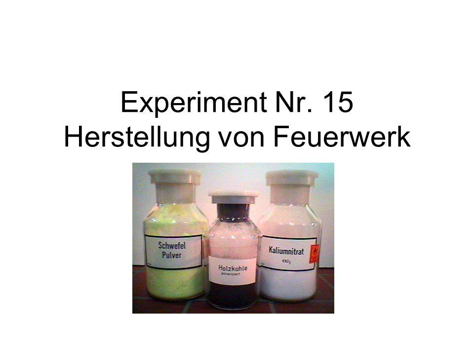 Experiment Nr. 15 Herstellung von Feuerwerk