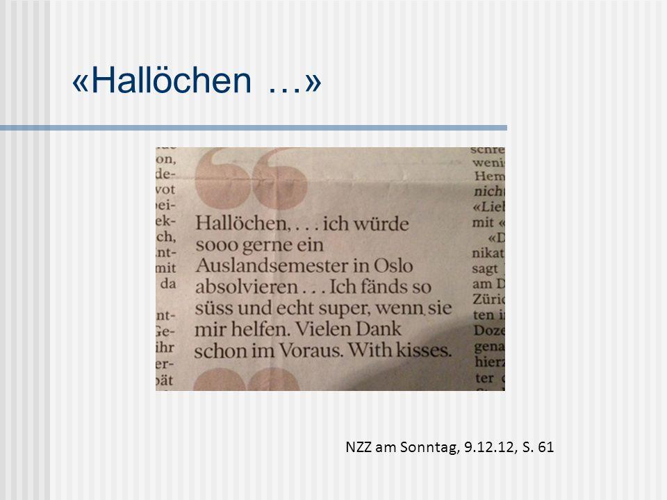 «Hallöchen …» NZZ am Sonntag, 9.12.12, S. 61
