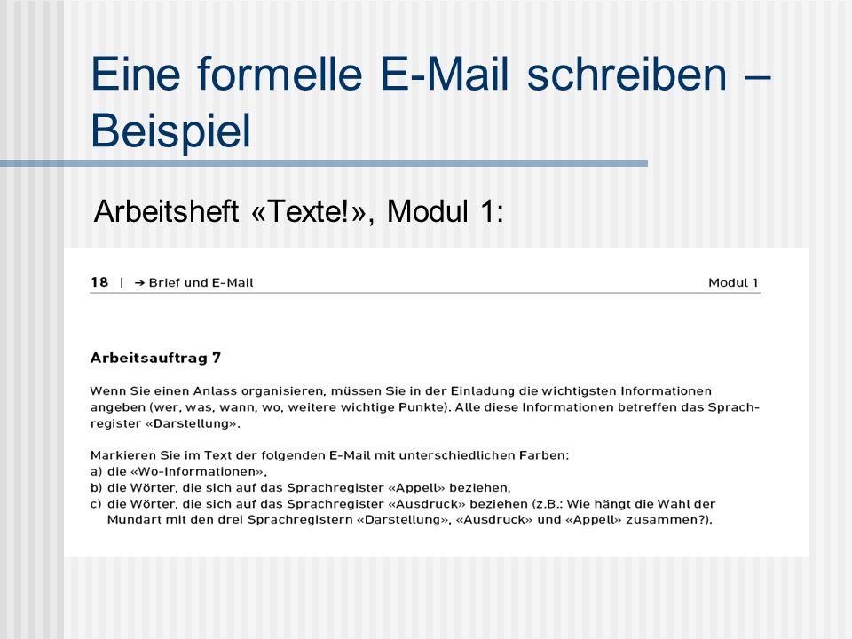 Eine formelle E-Mail schreiben – Beispiel Arbeitsheft «Texte!», Modul 1: