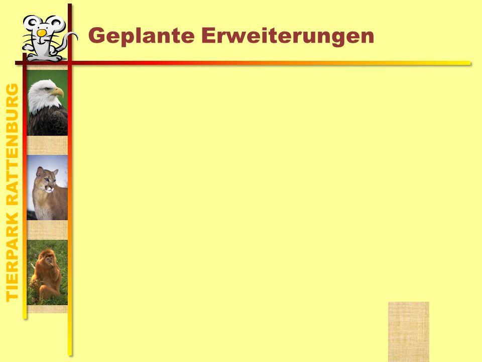 TIERPARK RATTENBURG Geplante Erweiterungen