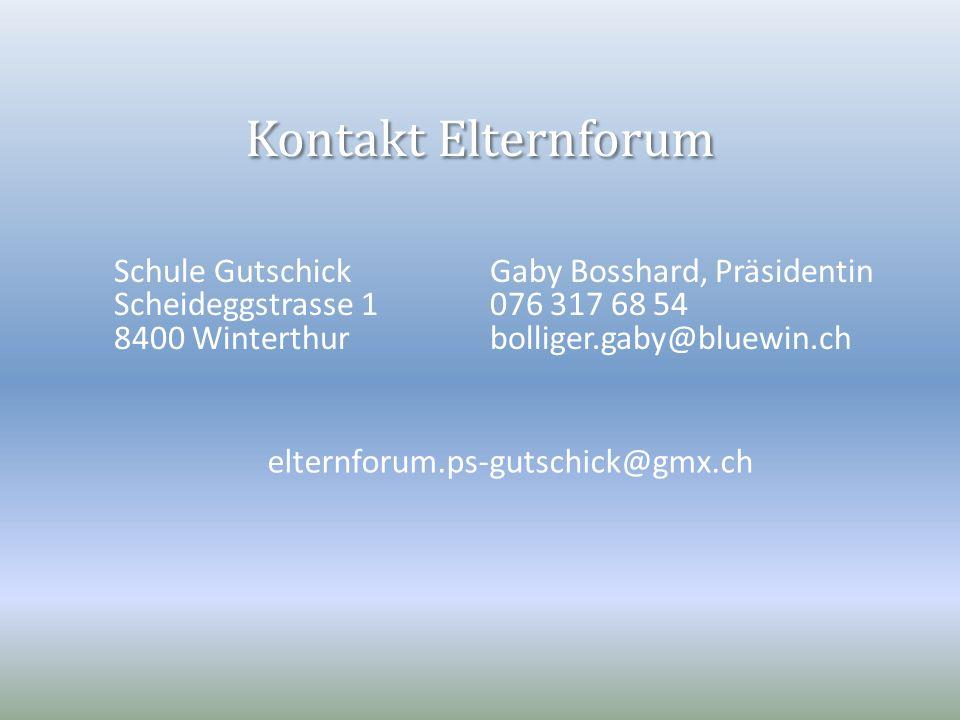 Kontakt Elternforum Schule Gutschick Scheideggstrasse 1 8400 Winterthur Gaby Bosshard, Präsidentin 076 317 68 54 bolliger.gaby@bluewin.ch elternforum.
