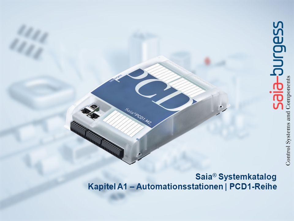 Saia ® Systemkatalog Kapitel A1 – Automationsstationen | PCD1-Reihe