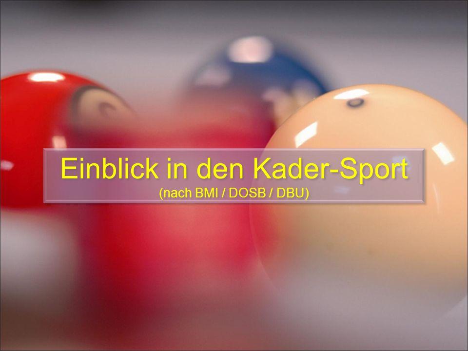 Einblick in den Kader-Sport (nach BMI / DOSB / DBU)