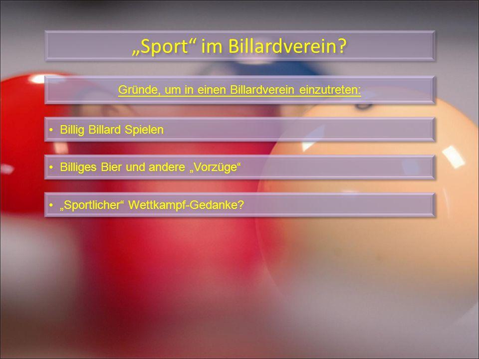 Gründe, um in einen Billardverein einzutreten: Sport im Billardverein? Billig Billard Spielen Billiges Bier und andere Vorzüge Sportlicher Wettkampf-G