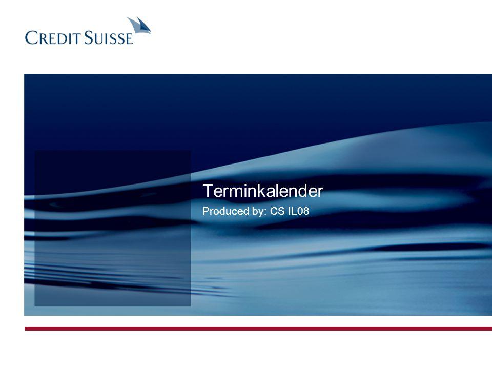 Terminkalender Produced by: CS IL08