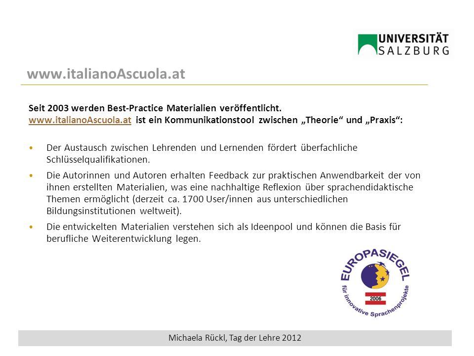 Wieden8 Tag der Lehre 2012 www.italianoAscuola.at Seit 2003 werden Best-Practice Materialien veröffentlicht.