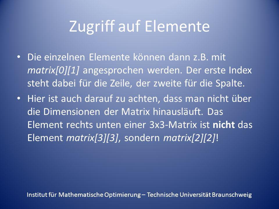 Zugriff auf Elemente Die einzelnen Elemente können dann z.B.