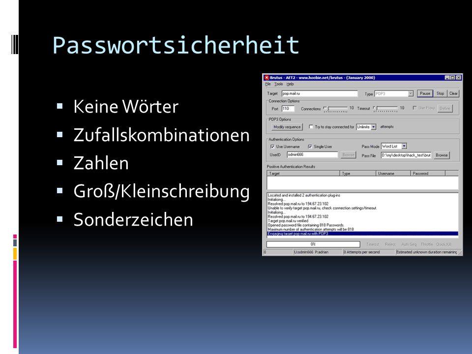 Passwortsicherheit Keine Wörter Zufallskombinationen Zahlen Groß/Kleinschreibung Sonderzeichen