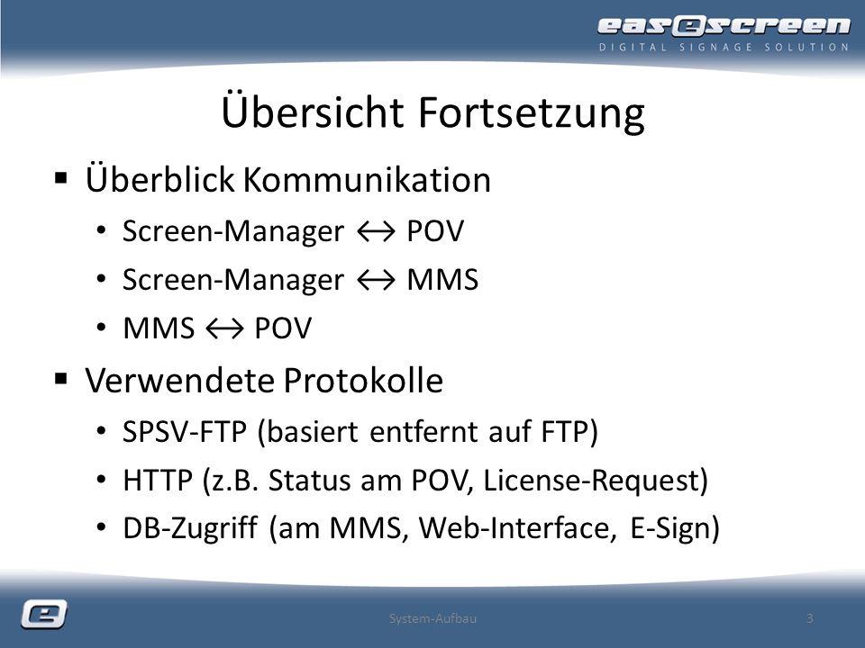 Screen-Manager GUI (Graphical User Interface) Win32-Executable (keine Web-Applikation) Alle für den Benutzer interessanten Funktionen in einer Applikation Keine Unterscheidung ob Kommunikation direkt mit einzelnen POV-Clients oder über MMS manche Features sind nur bei Verbindung mit POV-PC bzw.