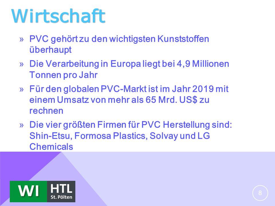 Wirtschaft »PVC gehört zu den wichtigsten Kunststoffen überhaupt »Die Verarbeitung in Europa liegt bei 4,9 Millionen Tonnen pro Jahr »Für den globalen PVC-Markt ist im Jahr 2019 mit einem Umsatz von mehr als 65 Mrd.