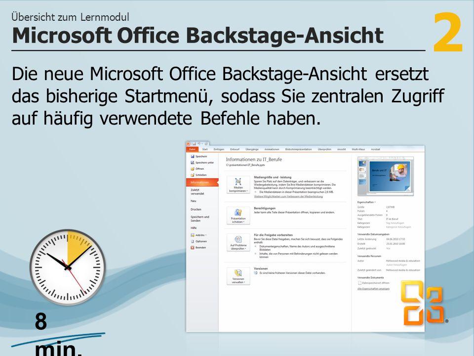 2 Die neue Microsoft Office Backstage-Ansicht ersetzt das bisherige Startmenü, sodass Sie zentralen Zugriff auf häufig verwendete Befehle haben.