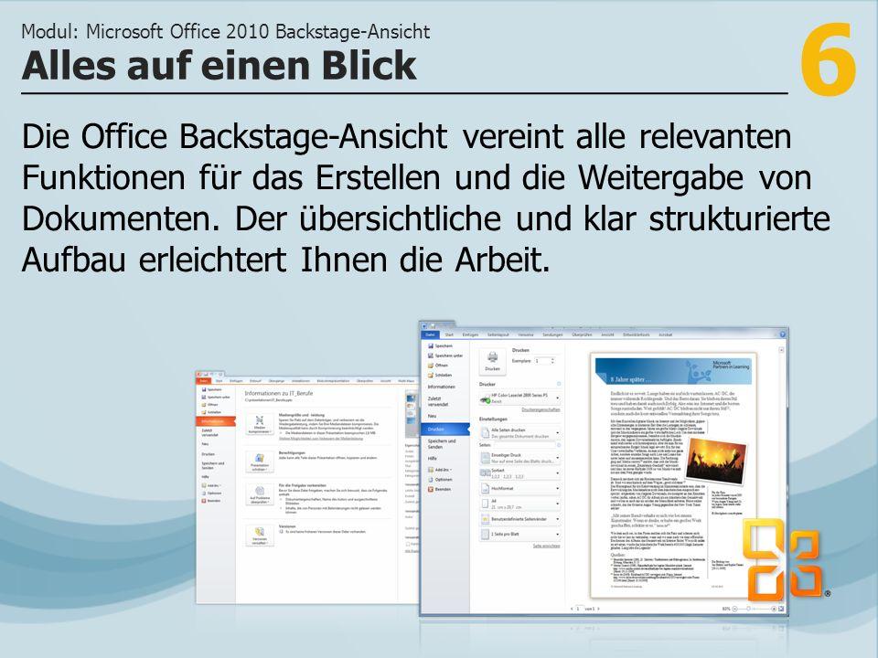 7 >>> Die Office Backstage-Ansicht bietet schnellen Zugriff auf wichtige Funktionen.
