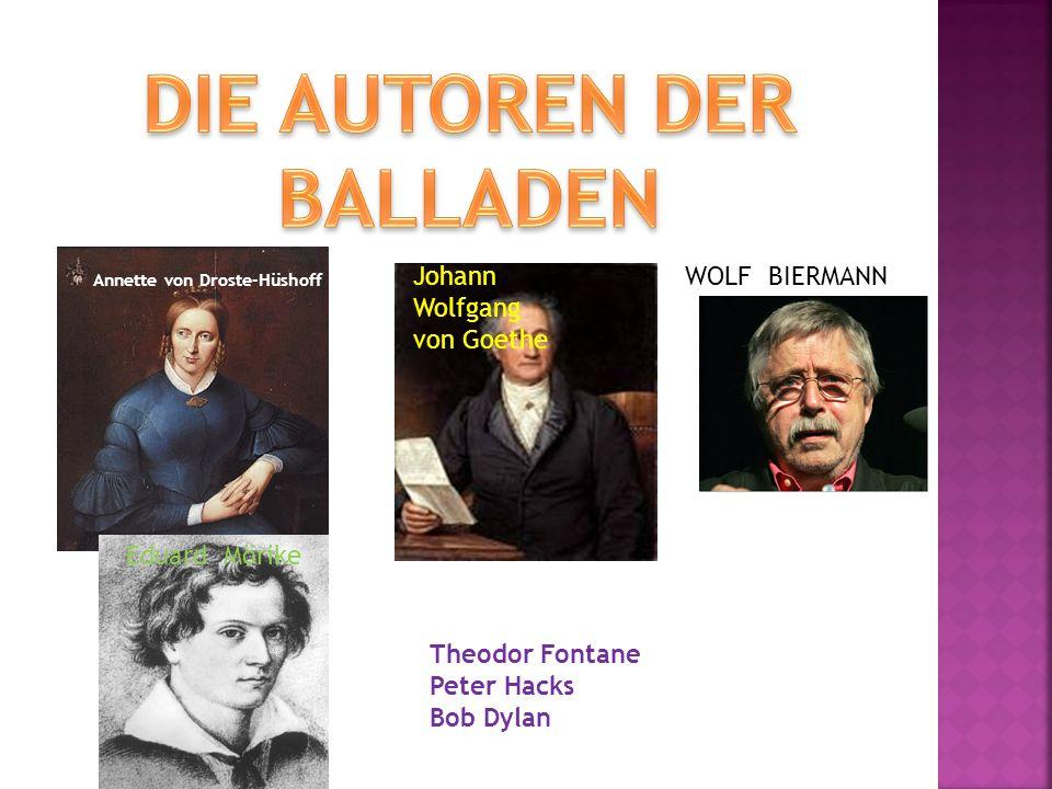 WOLF BIERMANNJohann Wolfgang von Goethe Annette von Droste-Hüshoff Eduard Mörike Theodor Fontane Peter Hacks Bob Dylan