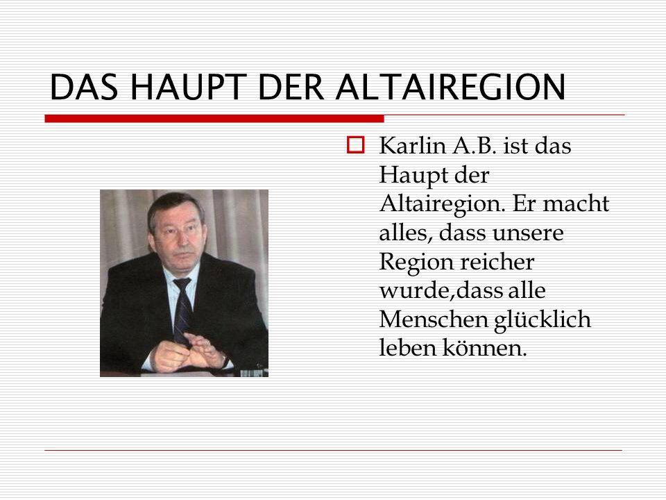 DAS HAUPT DER ALTAIREGION Karlin A.B.ist das Haupt der Altairegion.