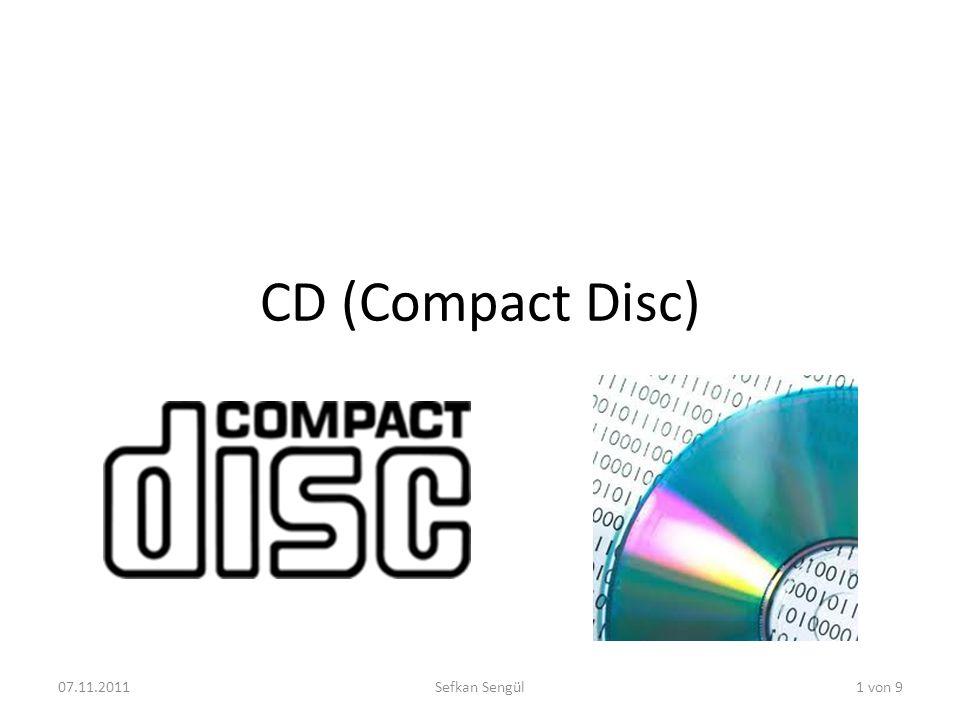 CD (Compact Disc) 07.11.2011Sefkan Sengül1 von 9