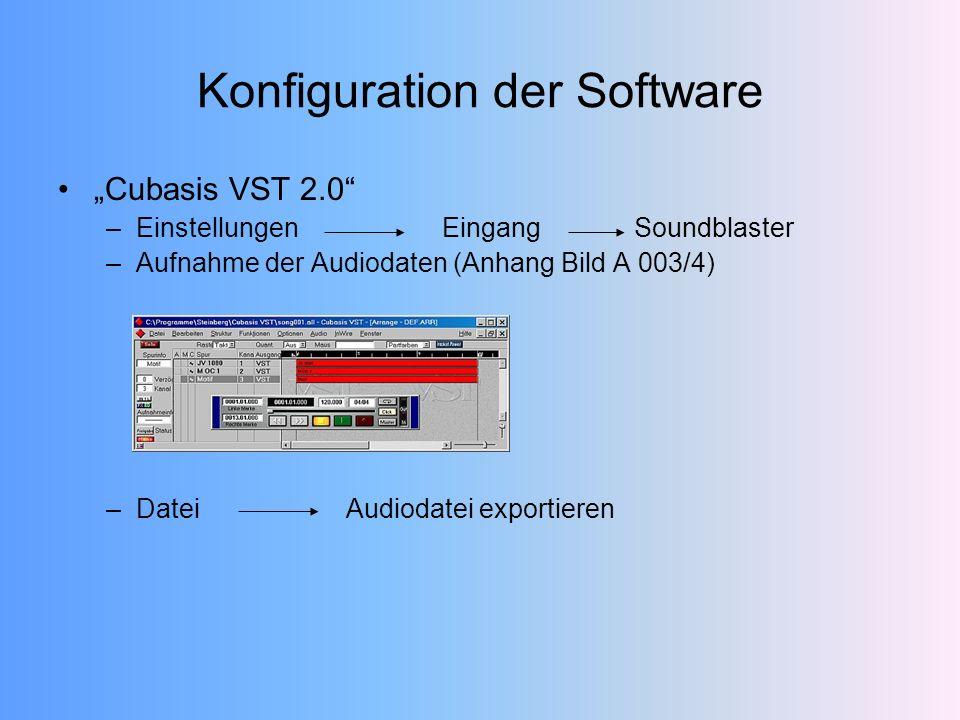 Konfiguration der Software Cubasis VST 2.0 –EinstellungenEingangSoundblaster –Aufnahme der Audiodaten (Anhang Bild A 003/4) –DateiAudiodatei exportieren