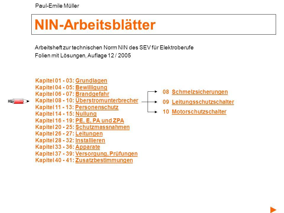 NIN-Arbeitsblätter Auflage 12 - © Paul-Emile Müller 2 8 Schmelzsicherungen Unterscheidung Überstromunterbrecher 8.1 a
