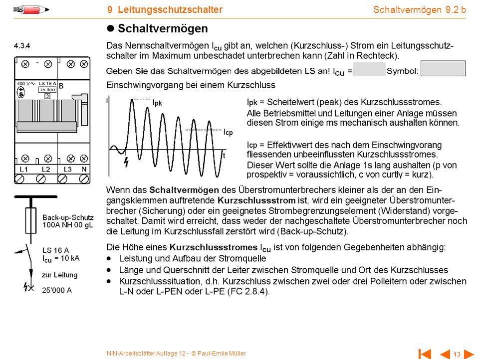 NIN-Arbeitsblätter Auflage 12 - © Paul-Emile Müller 13 9 Leitungsschutzschalter Schaltvermögen 9.2 b