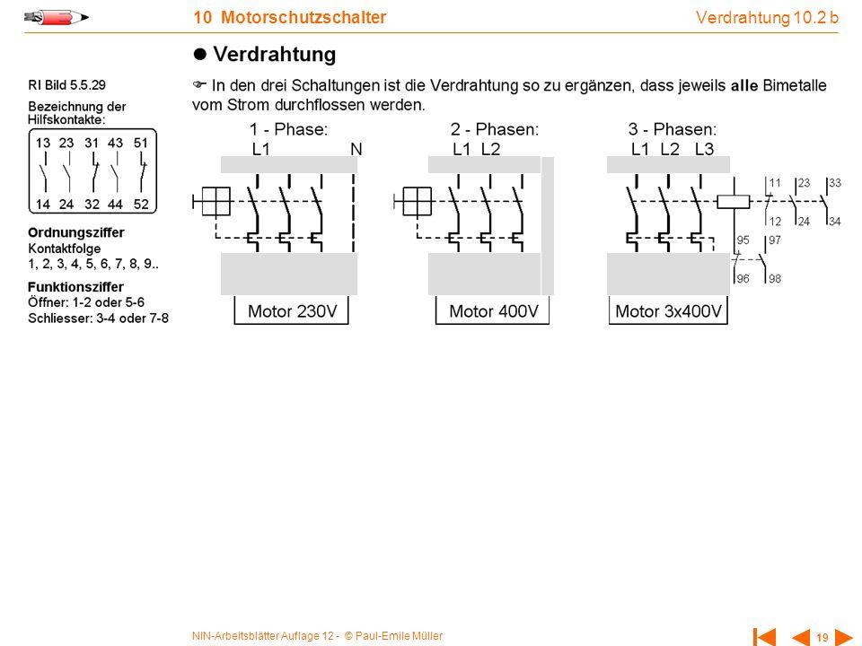 NIN-Arbeitsblätter Auflage 12 - © Paul-Emile Müller 19 10 Motorschutzschalter Verdrahtung 10.2 b
