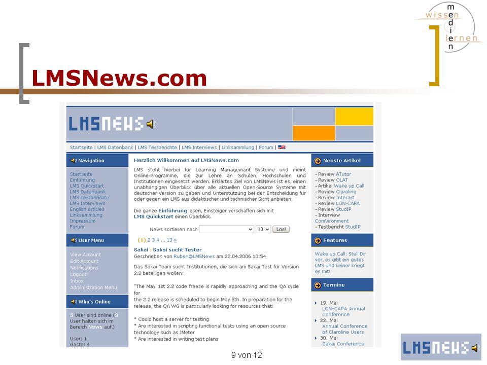 10 von 12 LMSNews.com Proof of Concept: Ausblick LMSNews: Zahlreiche Verbesserungen und Erweiterungen in Planung Messeauftritt im September