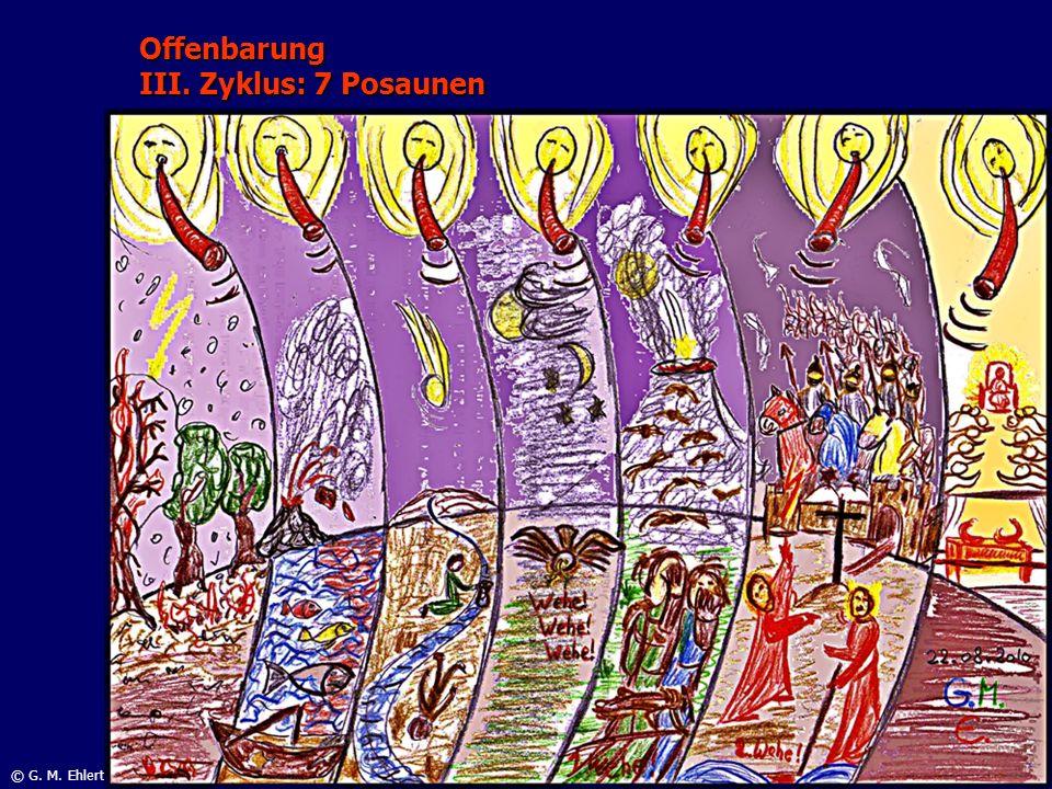 Offenbarung III. Zyklus: 7 Posaunen © G. M. Ehlert