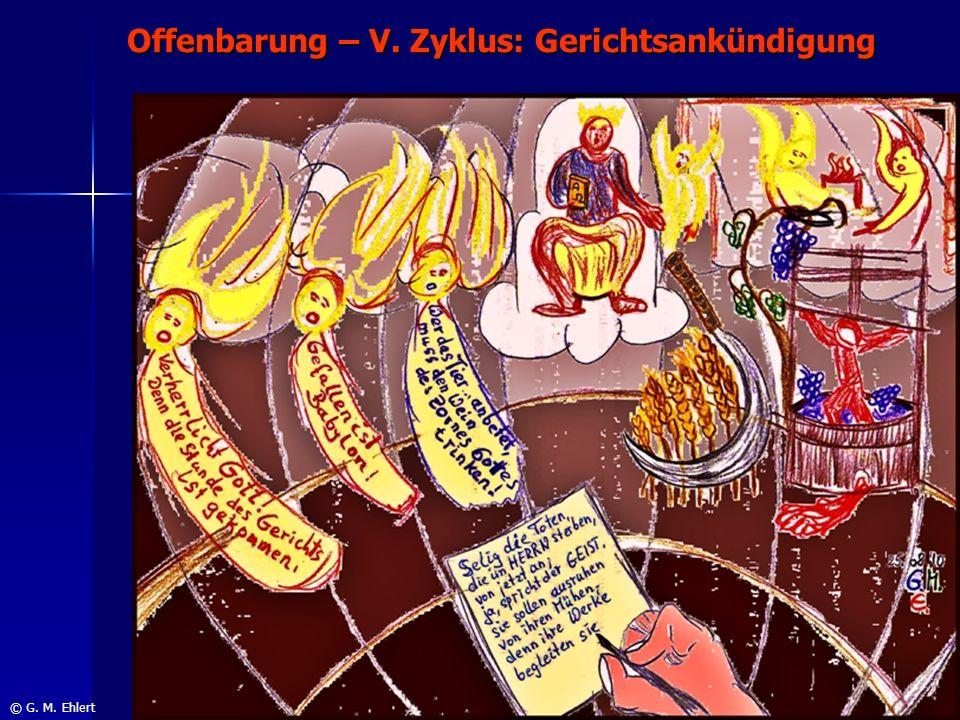 Offenbarung – V. Zyklus: Gerichtsankündigung © G. M. Ehlert