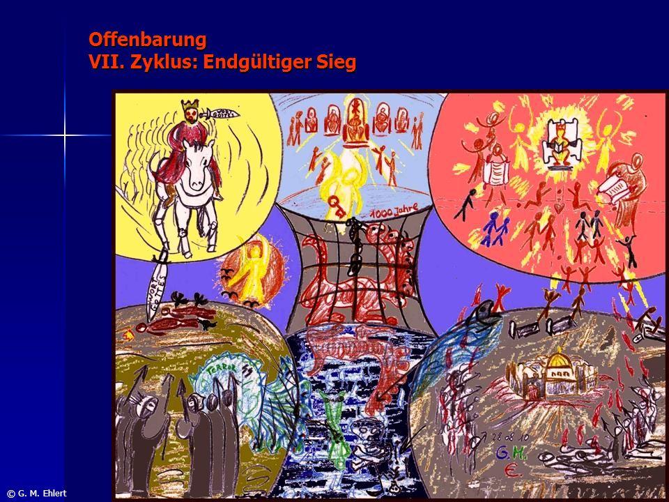Offenbarung VII. Zyklus: Endgültiger Sieg © G. M. Ehlert