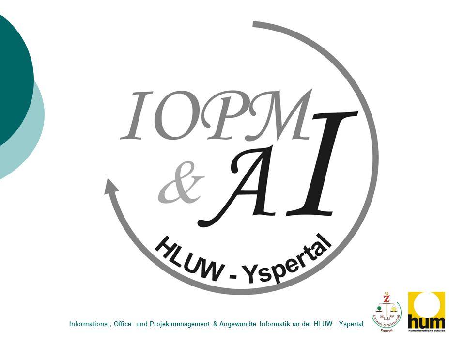 Informations-, Office- und Projektmanagement & Angewandte Informatik an der HLUW - Yspertal