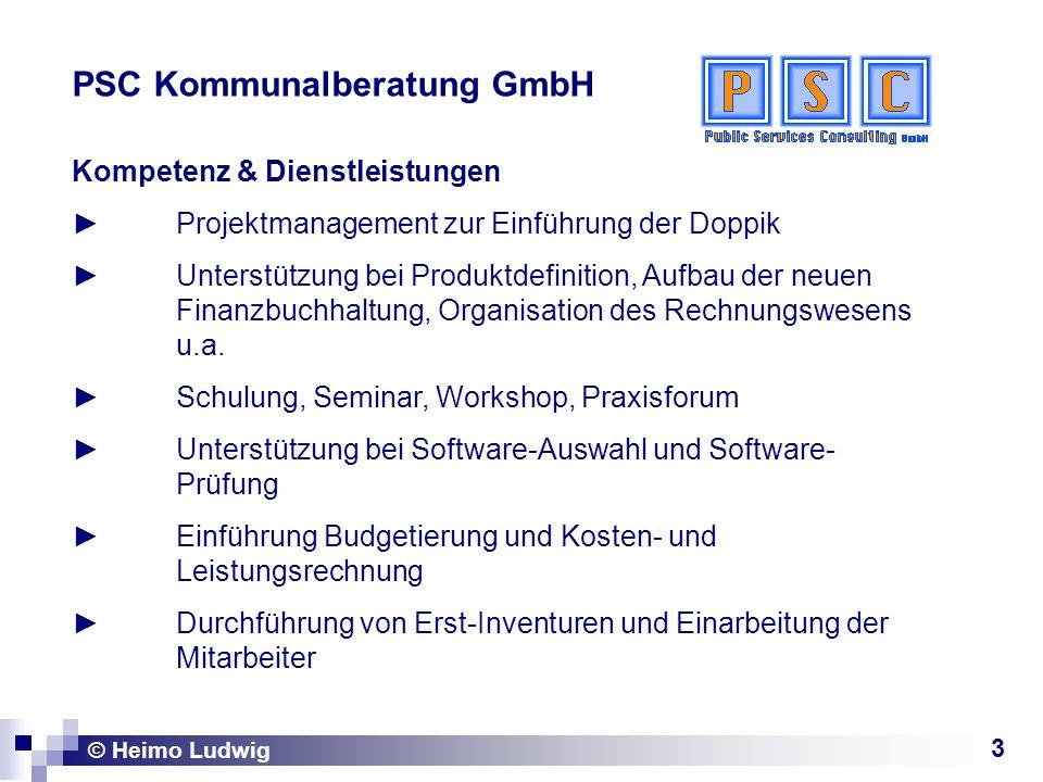 3 PSC Kommunalberatung GmbH Kompetenz & Dienstleistungen Projektmanagement zur Einführung der Doppik Unterstützung bei Produktdefinition, Aufbau der n