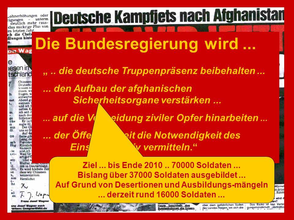Die Bundesregierung wird.....die deutsche Truppenpräsenz beibehalten......