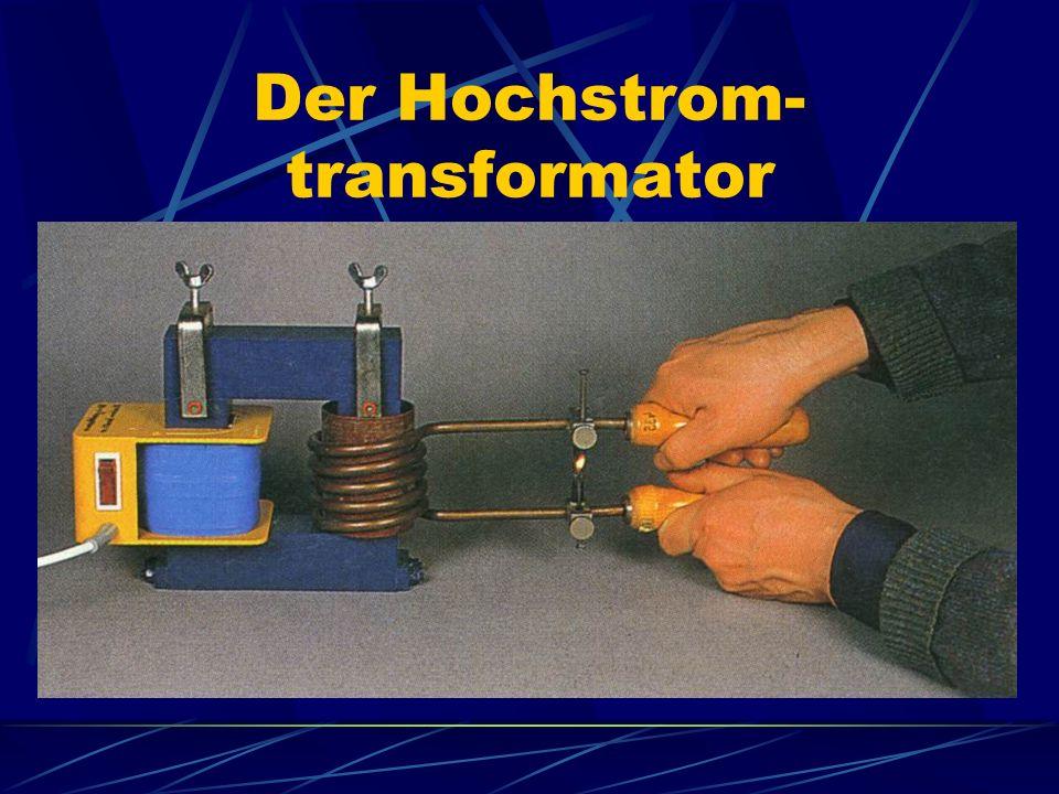 Der Hochstrom- transformator