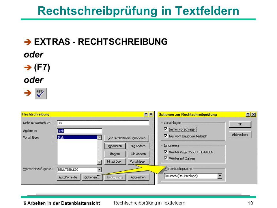 116 Arbeiten in der DatenblattansichtAutoKorrektur è EXTRAS - AUTOKORREKTUR