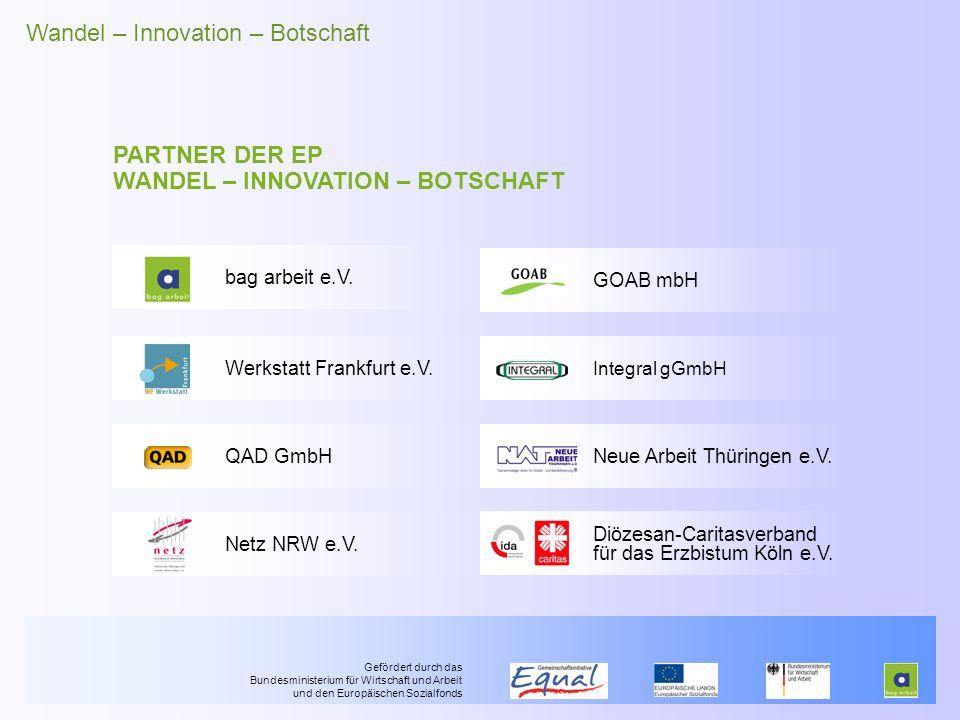 PARTNER DER EP WANDEL – INNOVATION – BOTSCHAFT GOAB mbH Werkstatt Frankfurt e.V.