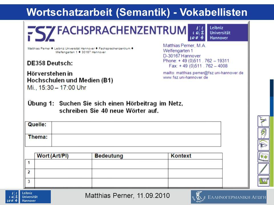 Matthias Perner, 11.09.2010 Wortschatzarbeit (Semantik) - Vokabellisten