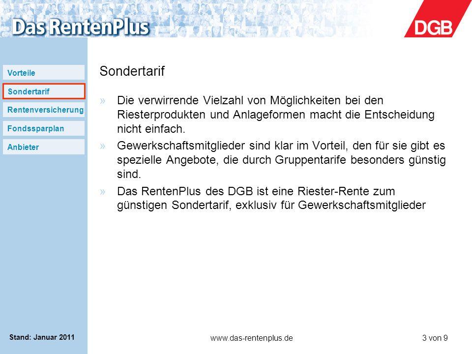 Vorteile Sondertarif Rentenversicherung Fondssparplan Anbieter www.das-rentenplus.de3 von 9 Stand: Januar 2011 Sondertarif »Die verwirrende Vielzahl v