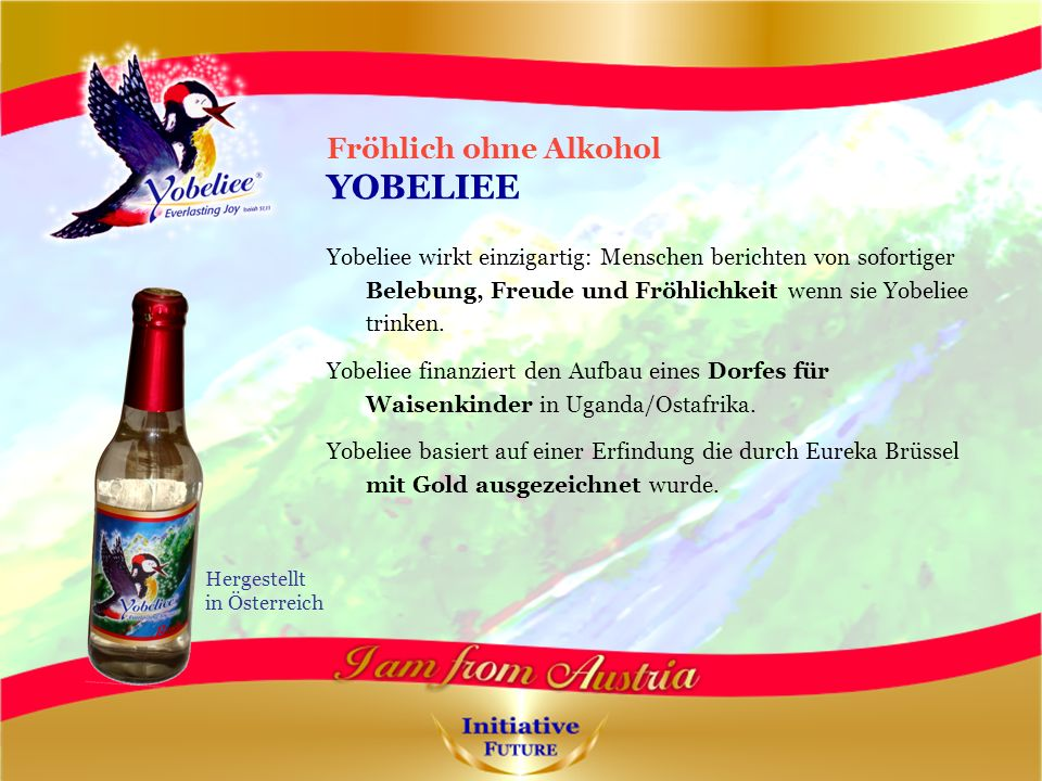 Fröhlich ohne Alkohol YOBELIEE Yobeliee wirkt einzigartig: Menschen berichten von sofortiger Belebung, Freude und Fröhlichkeit wenn sie Yobeliee trinken.