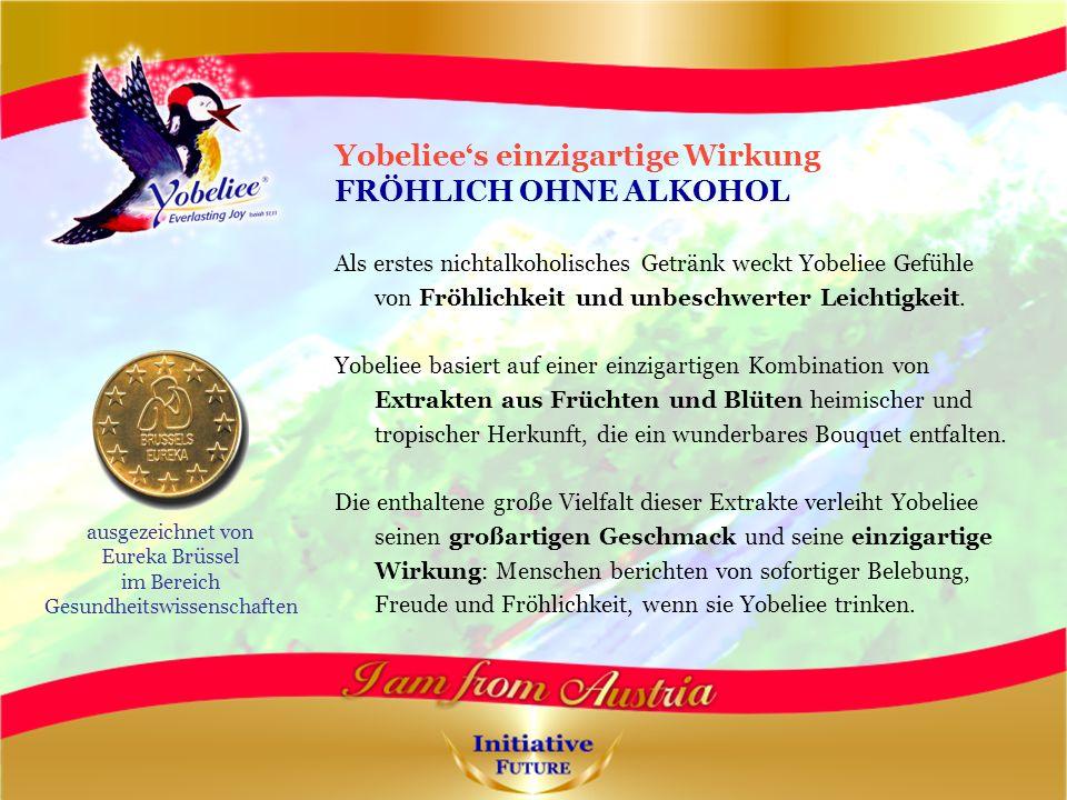 Yobeliees einzigartige Wirkung FRÖHLICH OHNE ALKOHOL Als erstes nichtalkoholisches Getränk weckt Yobeliee Gefühle von Fröhlichkeit und unbeschwerter Leichtigkeit.