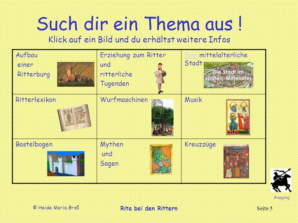 © Heide Marie Groß Rita bei den RitternSeite 5 Such dir ein Thema aus .