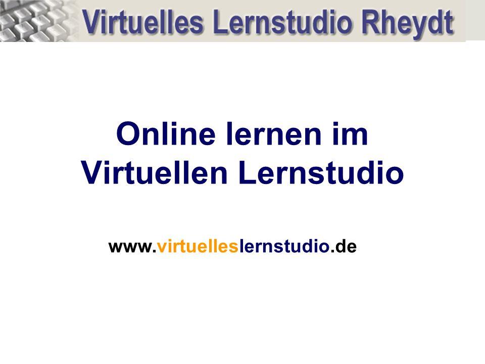 Online lernen im Virtuellen Lernstudio www.virtuelleslernstudio.de