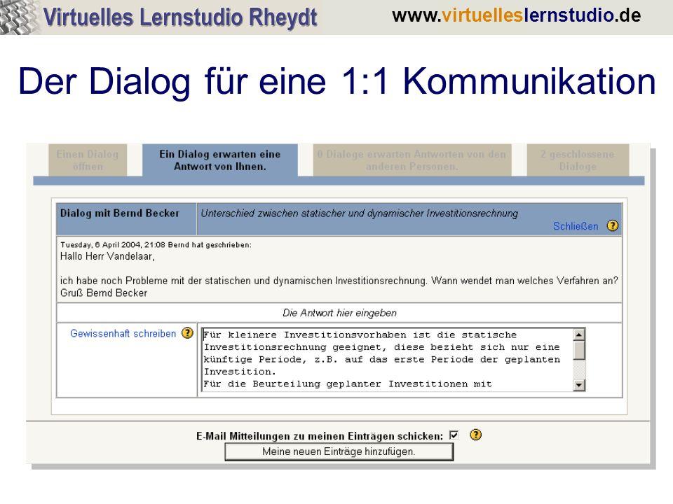 www.virtuelleslernstudio.de Der Dialog für eine 1:1 Kommunikation