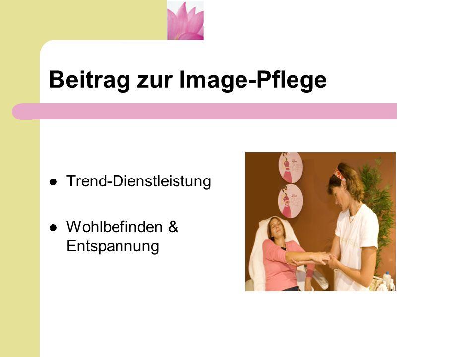 Beitrag zur Image-Pflege Trend-Dienstleistung Wohlbefinden & Entspannung