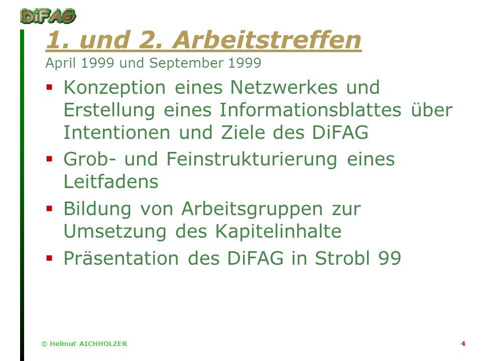 © Helmut AICHHOLZER4 1. und 2.