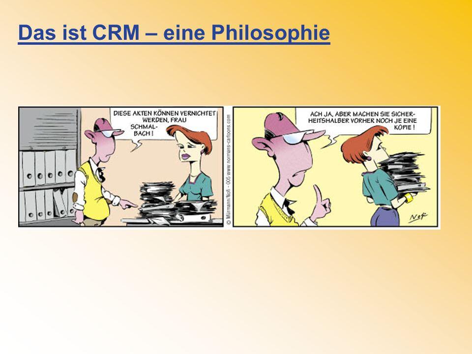 Das ist CRM – eine Philosophie