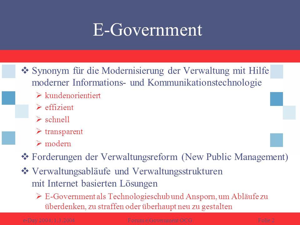 OCG, Forum e|Government Wollzeile 1-3 1010 Wien http://egov.ocg.at/ E-Mail: egov@ocg.at www.ocg.at