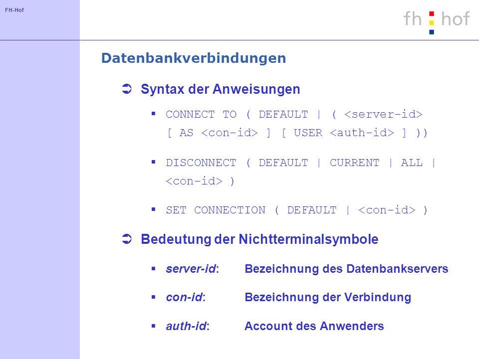 FH-Hof Anfragen: Beispiel 3 SELECTname FROMVorlesung WHERENummer IN (SELECT Vorlesung FROM Termine WHERE Wochentag = Mittwoch );