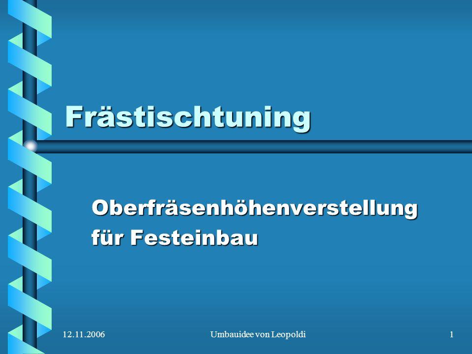12.11.2006Umbauidee von Leopoldi1 Frästischtuning Oberfräsenhöhenverstellung für Festeinbau